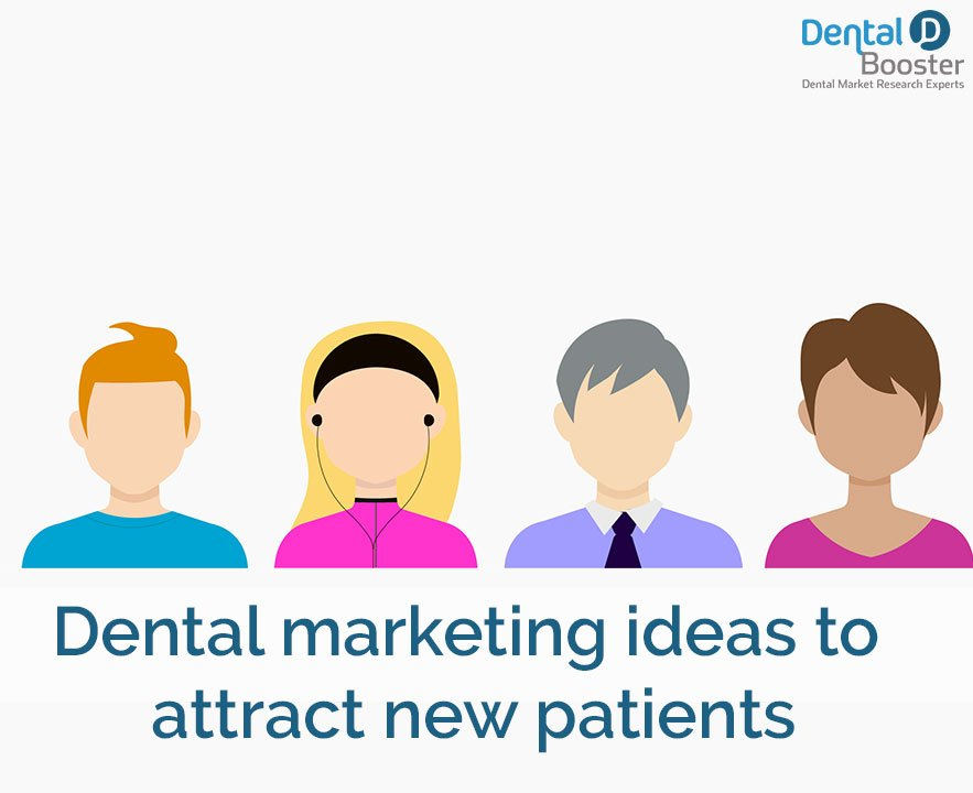 Dental Marketing Ideas To Attract New Patients